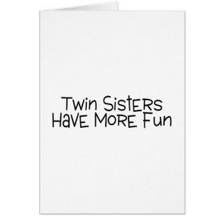 Las hermanas gemelas se divierten más tarjetas