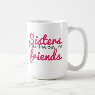 Las hermanas hacen el mejor de amigos tazas de café