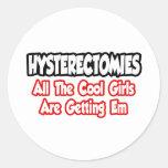 Las histerectomias… todos los chicas frescos están pegatinas redondas
