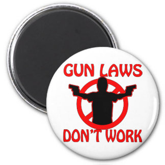 Las leyes del arma no trabajan imán redondo 5 cm