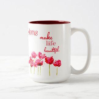 Las mamáes hacen vida la taza hermosa