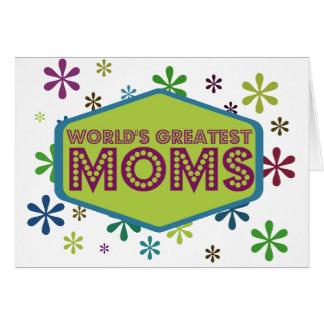 Las mamáes más grandes del mundo tarjeta de felicitación