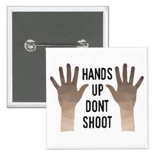 Las manos para arriba no tiran el botón