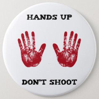 Las manos para arriba no tiran, la solidaridad chapa redonda de 15 cm
