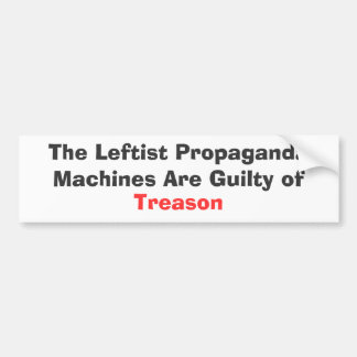 Las máquinas izquierdistas de la propaganda son cu pegatina para coche