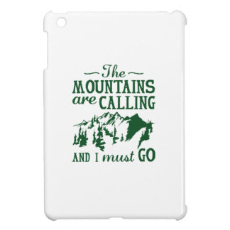 Las montañas están llamando
