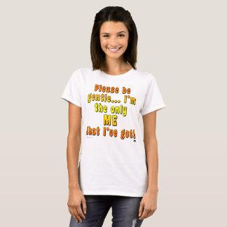 """Las mujeres básicas """"sean por favor"""" camiseta"""