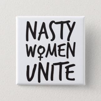 Las mujeres desagradables unen el botón
