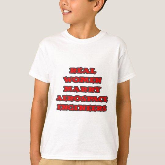 Las mujeres reales casan a los ingenieros camiseta