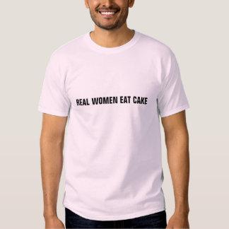 Las mujeres reales comen la torta camisetas