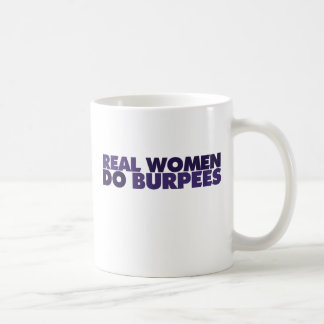 Las mujeres reales hacen Burpees Taza Básica Blanca