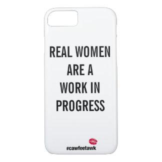 Las mujeres reales son obras en fase de creación funda iPhone 7