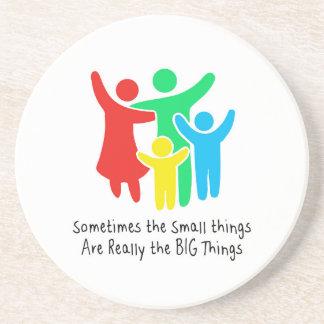 Las pequeñas cosas son realmente las cosas grandes posavasos de arenisca