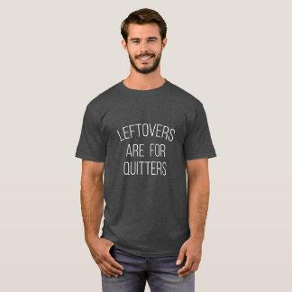 Las sobras están para la camiseta de la acción de