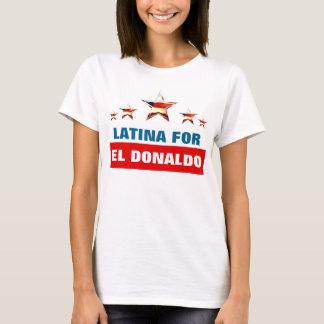 Latina para el EL Donaldo Camiseta