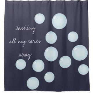 Lave todos sus cuidados lejos burbujea cortina de