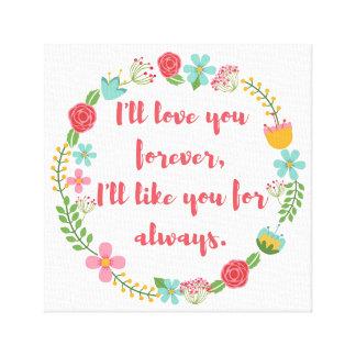 Le amaré para siempre impresión floral
