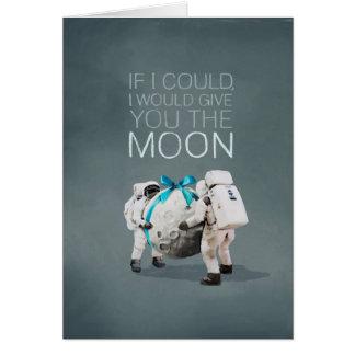 Le daría la luna tarjeta de felicitación