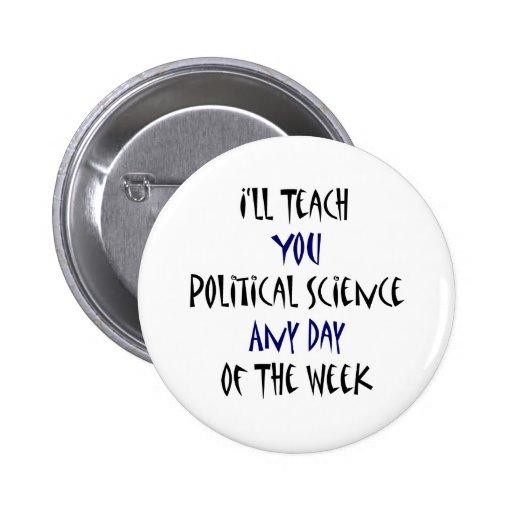 Le enseñaré a ciencia política cualquier día de no pins