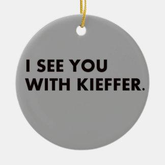 Le veo con el ornamento de Kieffer