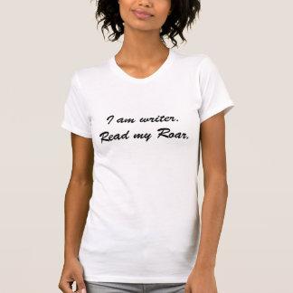Lea mi rugido camiseta