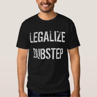 Legalice Dubstep Camisetas