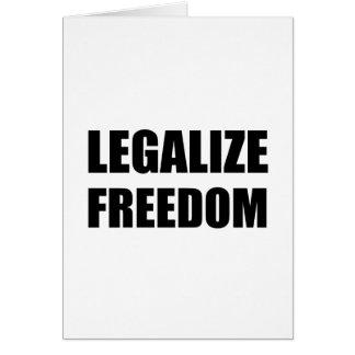 Legalice la libertad tarjeta