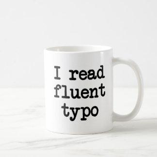 Leí el error tipográfico fluido taza de café