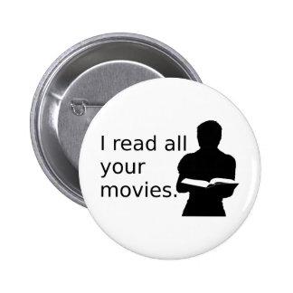 Leí todas sus películas chapa redonda 5 cm