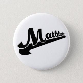Lema de Mathlete para los amantes de la Chapa Redonda De 5 Cm
