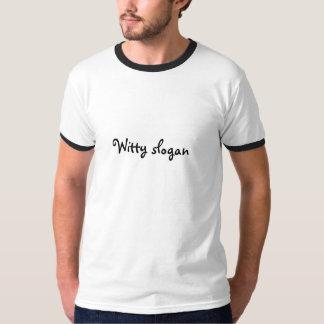 Lema ingenioso camiseta