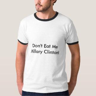 Lema político divertido camiseta