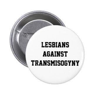 Lesbianas contra transmisogyny chapa redonda de 5 cm