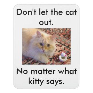Letrero Para Puerta No deje el gato hacia fuera