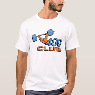 Levantamiento de pesas de 400 clubs camiseta