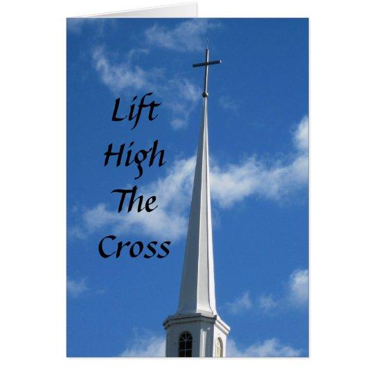 Levante el alto la cruz tarjeta pequeña