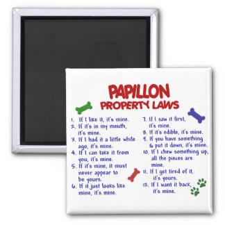 Leyes 2 de la propiedad de PAPILLON Imán Cuadrado