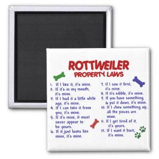 Leyes 2 de la propiedad de ROTTWEILER Imán