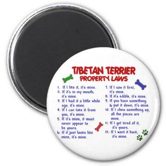 Leyes 2 de la propiedad de TERRIER TIBETANO Imán Redondo 5 Cm
