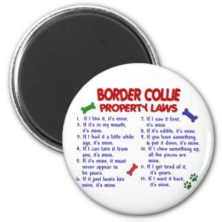 Leyes 2 de la propiedad del BORDER COLLIE Imán Redondo 5 Cm