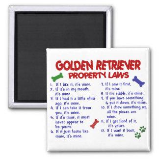 Leyes 2 de la propiedad del golden retriever imán cuadrado