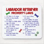 Leyes de la propiedad del LABRADOR RETRIEVER Alfombrilla De Ratón