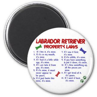 Leyes de la propiedad del LABRADOR RETRIEVER Imán Redondo 5 Cm