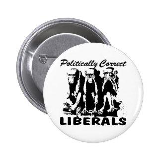 Liberales político correctos 3 monos chapa redonda 5 cm