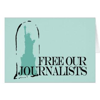 Libere a nuestros periodistas felicitación