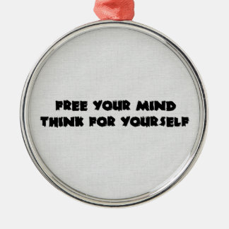 Libere su mente adorno redondo plateado