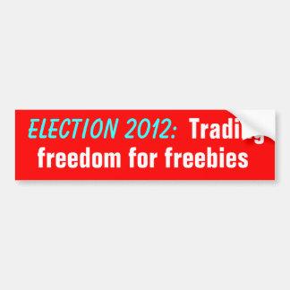 Libertad comercial de la elección 2012 para los re pegatina de parachoque