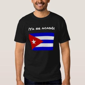 Libertad cubana de la bandera: ¡Acabo del SE de Camiseta