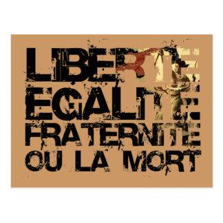 ¡LIberte Egalite Fraternite!  ¡Revolución Postal
