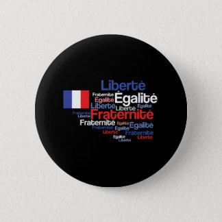 Liberté, Égalité, lema nacional francés de Chapa Redonda De 5 Cm